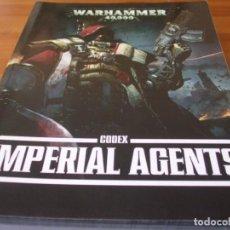 Juegos Antiguos: WARHAMMER 40K: CODEX AGENTES IMPERIALES SEPTIMA EDICION. Lote 215965273