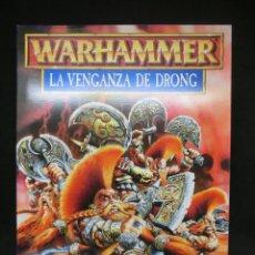 Juegos Antiguos: LA VENGANZA DE DRONG, ENANOS - ALTOS ELFOS, CAMPAÑA WARHAMMER. OLDHAMMER.. Lote 217207366
