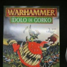 Juegos Antiguos: ÍDOLO DE GORKO, ORCOS Y GOBLINS - IMPERIO, CAMPAÑA WARHAMMER. OLDHAMMER.. Lote 217207900