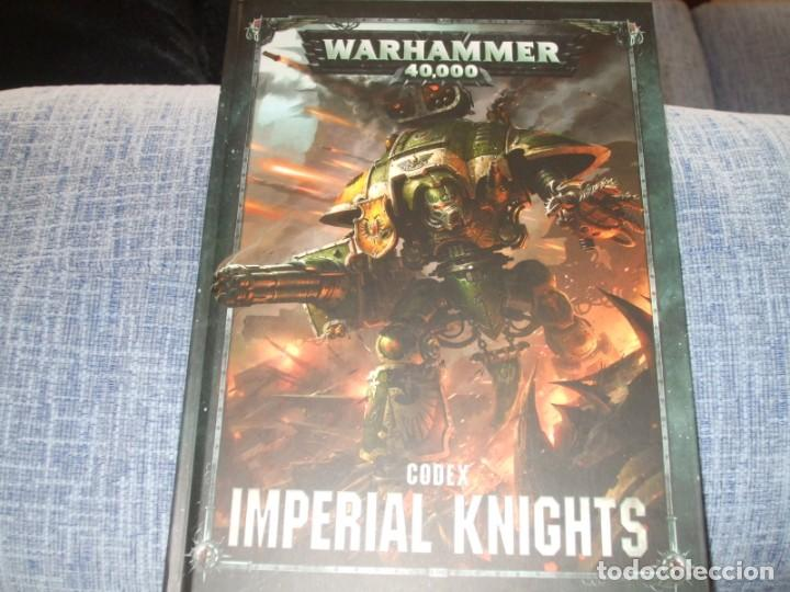 WARHAMMER 40K: CODEX IMPERIAL KNIGHTS OCTAVA EDICION (Juguetes - Rol y Estrategia - Warhammer)