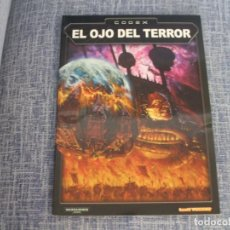Juegos Antiguos: WARHAMMER 40K: CODEX OJO DEL TERROR EN CASTELLANO. Lote 220728057