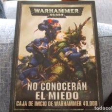Juegos Antiguos: WARHAMMER 40K: LIBRO NO CONOCERÁN EL MIEDO OCTAVA EDICION. Lote 225904720