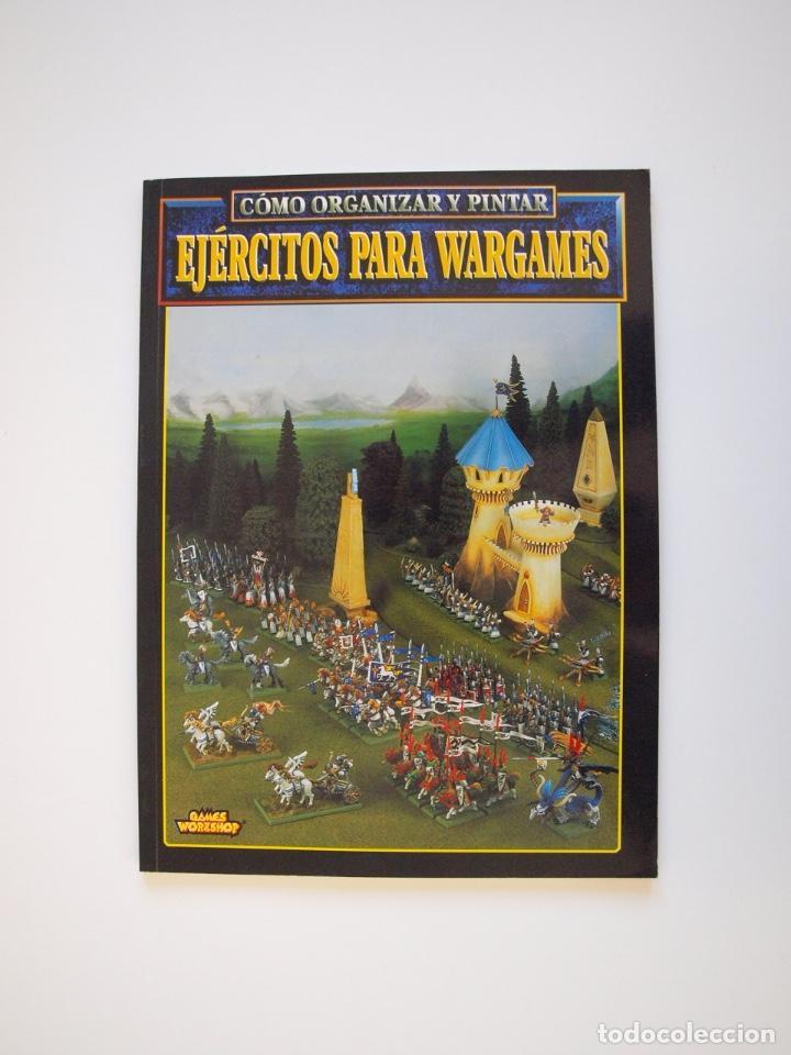 CÓMO ORGANIZAR Y PINTAR EJÉRCITOS PARA WARGAMES - GAMES WORKSHOP - MINIATURAS CITADEL - 1998 (Juguetes - Rol y Estrategia - Warhammer)