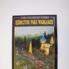 Juegos Antiguos: CÓMO ORGANIZAR Y PINTAR EJÉRCITOS PARA WARGAMES - GAMES WORKSHOP - MINIATURAS CITADEL - 1998. Lote 226232430