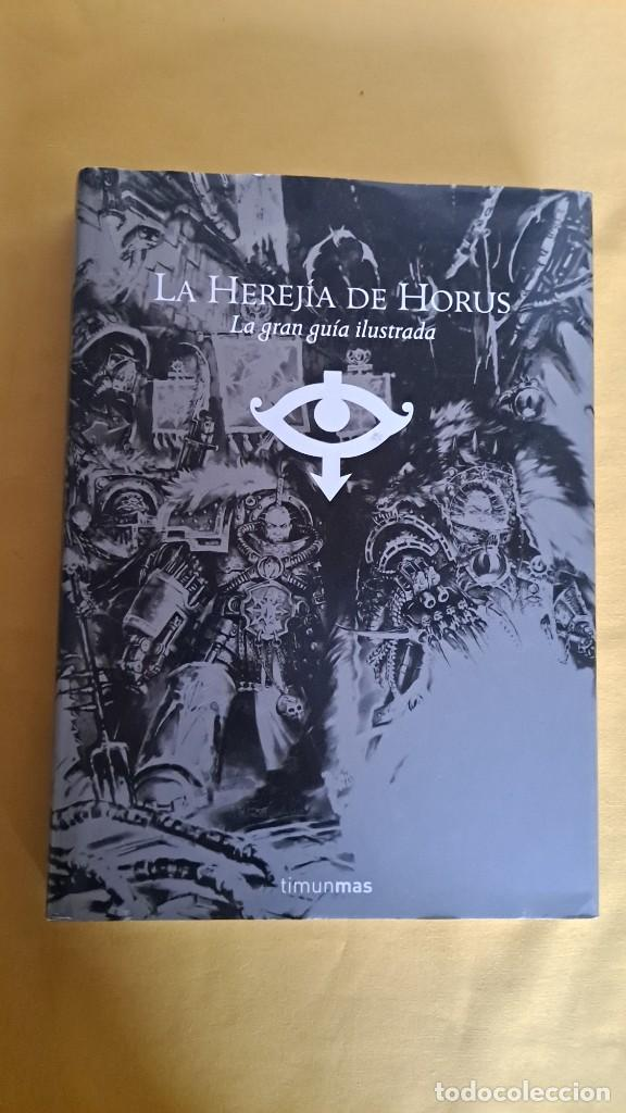 Juegos Antiguos: ALAN MERRETT - LA HEREJIA DE HORUS, LA GRAN GUIA ILUSTRADA - TIMUNMAS 2008 - Foto 2 - 234921735