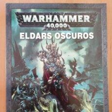 Juegos Antiguos: WARHAMMER ELDARS OSCUROS. Lote 258131330