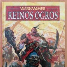 Juegos Antiguos: WARHAMMER REINOS OGROS. Lote 258133895