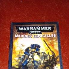 Juegos Antiguos: BR CODEX WARHAMMER 40000 MARINES ESPACIALES FORRADO CON PLASTICO. Lote 265423034