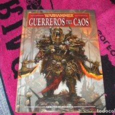 Juegos Antiguos: WARHAMMER FANTASY (OLDHAMMER): LIBRO DE EJERCITO GUERREROS DEL CAOS CODEX. Lote 267281854