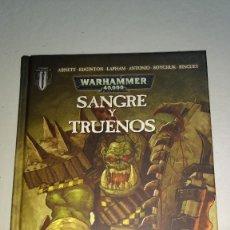 Juegos Antiguos: WARHAMMER 40,000 --SANGRE Y TRUENOS--PLANETA AGOSTINE ---TOMO NUEVO. Lote 267509379