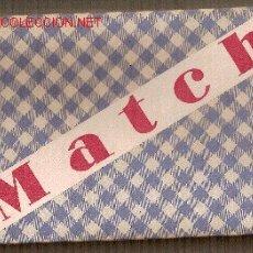 Juegos antiguos: MATCH (JUEGO DE FUTBOL AÑOS 30) BARCELONA. EDITORIAL SELVA. Lote 26534706