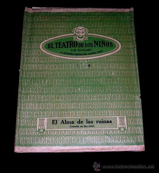 Juegos antiguos: El Alma de las Ruinas. El Teatro de los Niños, Teatrín, Seix & Barral, Barcelona años 20-30. - Foto 2 - 37296045