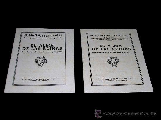 Juegos antiguos: El Alma de las Ruinas. El Teatro de los Niños, Teatrín, Seix & Barral, Barcelona años 20-30. - Foto 5 - 37296045