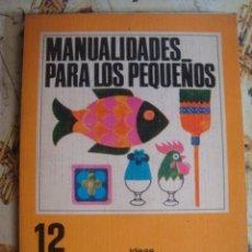 Juegos antiguos: LIBRO DE MANUALIDADES PARA LOS PEQUEÑOS - VILAMALA 1969 - NUEVO A ESTRENAR DE LIBRERIA - 100 IDEAS. Lote 41384129