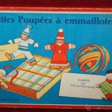 Juegos antiguos: JUGUETE DE MANUFACTURA FRANCESA PETITES POUPÉES À EMMAILLOTER. AÑOS 40. MUÑECAS POR ENVOLVER. Lote 45940107