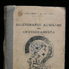 Juegos antiguos: DICCIONARIO AUXILIAR DEL CRUCIGRAMISTA - AÑOS 40 - CRUCIGRAMAS - 10144 PALABRAS. Lote 51412597
