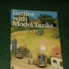 Juegos antiguos: BATTLES WITH MODEL TANKS, - FEATHERSTONE, ROBINSON 1979. Lote 11456239