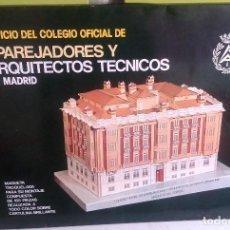 Juegos antiguos: MAQUETA TROQUELADA, EDIFICIO COL. OFIC. DE APAREJADORES Y ARQUITECTOS TECNICOS DE MADRID, . Lote 122172807