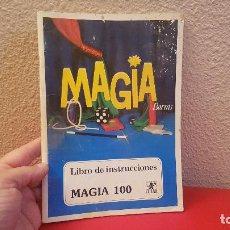 Juegos antiguos: LIBRO DE INSTRUCCIONES DEL JUEGO JUGUETE MAGIA BORRAS 100. Lote 148691882