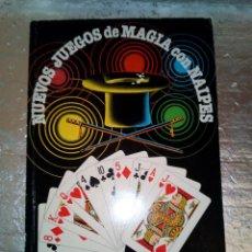Juegos antiguos: NUEVOS JUEGOS DE MAGIA CON NAIPES-FOURNIER-1988-PROLOGO JUAN TAMARIZ. Lote 158399942