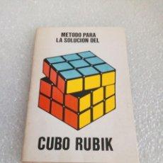 Juegos antiguos: METODO PARA LA SOLUCIÓN DEL CUBO RUBIK. 1981.. Lote 169723560
