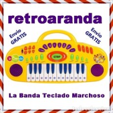 Juegos antiguos: LA BANDA *TECLADO MARCHOSO* FUNCIONANDO - BUEN ESTADO.. Lote 181819297