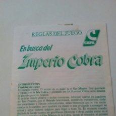 Juegos antiguos: INSTRUCCIONES REGLAS DEL JUEGO EN BUSCA DEL IMPERIO COBRA DE CEFA. Lote 191910302