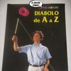 Juegos antiguos: DIABOLO DE A A Z, MISTER BABACHE, JONGLERIE DIFFUSION 1995, EN CASTELLANO, A9. Lote 195501763