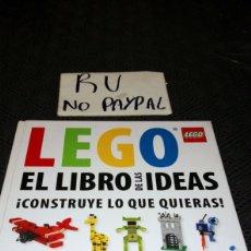 Juegos construcción - Lego: LEGO EL LIBRO DE LAS IDEAS, CONSTRUYE LO QUE QUIERAS TAPA DURA. Lote 255646415