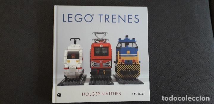 11-00653-ISBN- 978-84-415-4017-0 -LEGO TRENES - HOLGER MATTHES TAPA DURA -247 PAG- (Juguetes - Construcción - Lego)