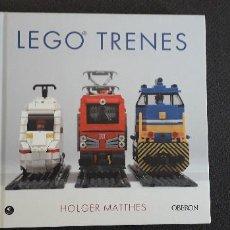 Juegos construcción - Lego: 11-00653-ISBN- 978-84-415-4017-0 -LEGO TRENES - HOLGER MATTHES TAPA DURA -247 PAG-. Lote 261999920