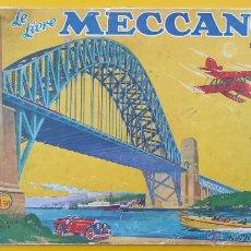 Juegos construcción - Meccano: PRECIOSO CATALOGO LE LIVRE MECCANO 1934-35 EN FRANCES. Lote 53503786