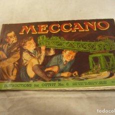 Juegos construcción - Meccano: MECCANO INSTRUCTIONS FOR OUTFIT NO 6. Lote 102915491