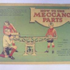 Juegos construcción - Meccano: MANUAL MECCANO CÓMO USAR LAS PIEZAS AÑOS 30. Lote 117104987