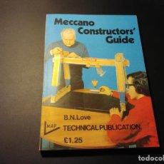 Juegos construcción - Meccano: MECCANO LIBRO GUÍA DEL CONSTRUCTOR DE MECCANO, ORIGINAL INGLÉS 1971.. Lote 162808462