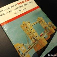 Juegos construcción - Meccano: MECCANO LIBRO MODEL BUILDING CONSTRUCTIONAL. BUEN ESTADO CON CUBIERTA.. Lote 163243054