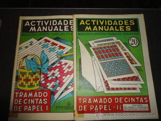ACTIVIDADES MANUALES, TRAMADO DE CINTAS DE PAPEL I Y II, CARPETAS NUMS. 19 Y 20 DE SALVATELLA (Juguetes - Juegos - Educativos)