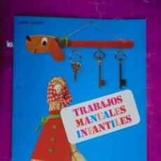 Juegos educativos: TRABAJOS MANUALES INFANTILES - LIBRO CUARTO - 4º - FHER AÑO 1971 - SIN USAR, DE STOCK DE KIOSKO. Lote 49898461
