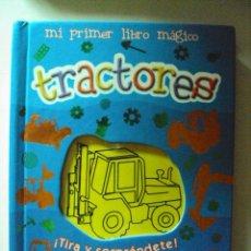 Juegos educativos: MI PRIMER LIBRO MAGICO: TRACTORES. Lote 57818963
