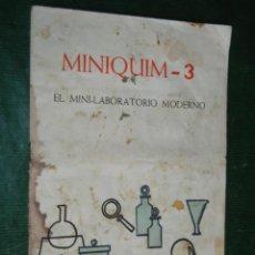 Juegos educativos: MINIQUIM - 3 EL MINI-LABORATORIO MODERNO - MANUAL DE INSTRUCCIONES 1968. Lote 75025655