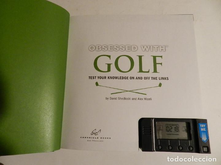 Juegos educativos: LIBRO JUEGO .- OBSESSED WITH GOLF: TEST YOUR KNOWLEDGE ON AND OFF THE LINKS HARDCOVER – MAY 21, 2008 - Foto 4 - 76692115