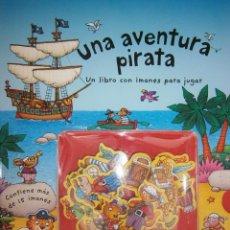 Juegos educativos: UNA AVENTURA PIRATA STEPHEN GULBIS SM 2008 TAPA DURA 16 IMANES. Lote 86722620