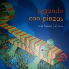 Juegos educativos: JUGANDO CON PINZAS JOSE ANTONIO CARRETERO ITSIMAGICAL 2009. Lote 154776614