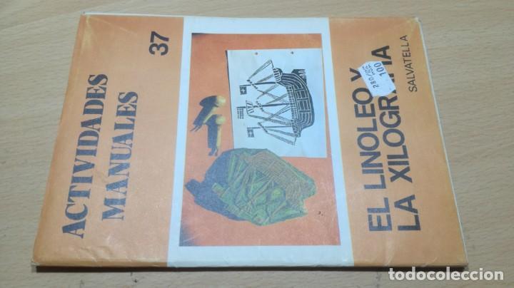 EL LINOLEO Y LA XILOGRAFIA 37 - SALTAVELLA - ESCUELA - MANUALIDADES (Juguetes - Juegos - Educativos)