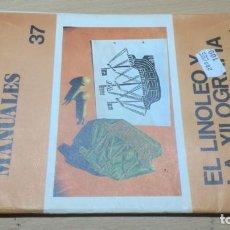 Juegos educativos: EL LINOLEO Y LA XILOGRAFIA 37 - SALTAVELLA - ESCUELA - MANUALIDADES. Lote 155983870