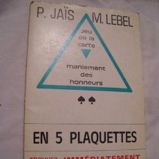 Juegos de mesa: JEU DE LA CARTE, MANIEMENT DES HONNEURS, EN 5 PLAQUETTES. JAÏS, LEBEL P.,M.. LE BRIDGEUR. PARIS. Lote 121873232