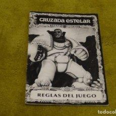 Juegos de mesa: CRUZADA ESTELAR REGLAS DEL JUEGO. Lote 122914683
