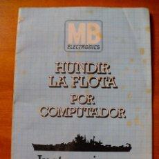 Juegos de mesa: HUNDIR LA FLOTA POR COMPUTADOR (MB) (SOLO LAS INSTRUCCIONES). Lote 163365242