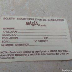 Juegos de mesa: ANTIGUO BOLETÍN INSCRIPCIÓN CLUB ILUSIONISTAS MAGIA BORRÁS. Lote 169217704