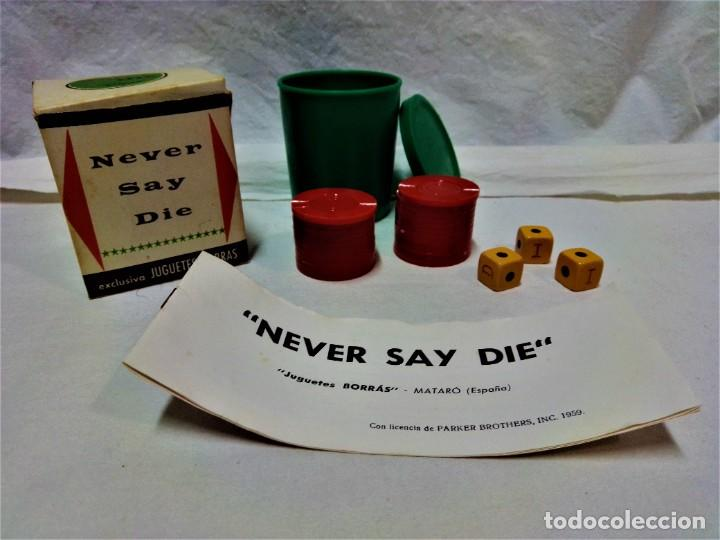 JUEGO NEVER SAY DIE,EXCLUSIVA JUGUETES BORRÁS-MATARÓ.LICENCIA PARKER BROTHERS,INC,AÑO 1959. (Juguetes - Juegos - Juegos de Mesa)